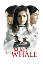 The Mad Whale (2017)