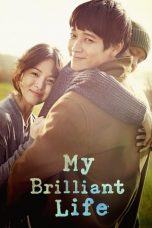 My Brilliant Life (2014)
