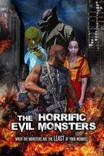 The Horrific Evil Monsters (2021)
