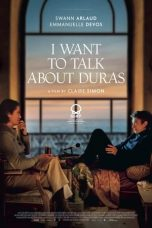 I Want to Talk About Duras (2021)