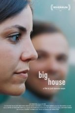 Big House (2020)