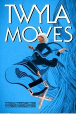 Twyla Moves (2021)