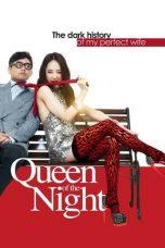 Queen of The Night (2013)