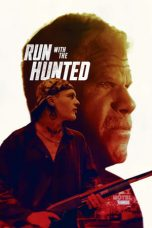 Run with the Hunted (2019)