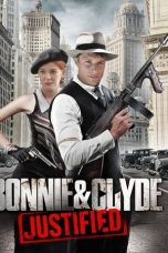 Bonnie & Clyde: Justified (2013)