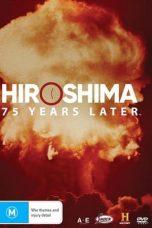 Hiroshima and Nagasaki: 75 Years Later (2020)