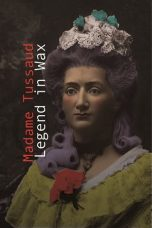 Madame Tussaud: A Legend in Wax (2016)