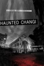 Haunted Changi (2010)