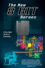 The New 8-bit Heroes (2016)