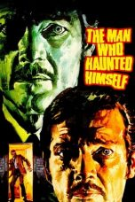 The Man Who Haunted Himself (1970)